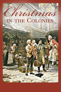 ChristmasInTheColonies
